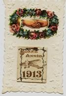 8576 - CARTE CALENDRIER  SYSTEME - 1913  - Carte Ayant Voyagée - Bonne Année  -      RARE - Feiern & Feste
