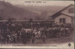 CPA Carte Postale Guerre 1914 1918 Croquis De Guerre Ravitaillement Pour Troupes Fut Partout Admirablement Organisé - Guerre 1914-18