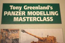 PANZER MODELLING MASTERCLASS, TONY GREENLAND - Boeken, Tijdschriften, Stripverhalen