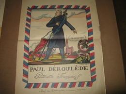 """BELLE AFFICHETTE DE GUY ARNOUX  """"PAUL DEROULEDE PATRIOTE"""" GUERRE 14-18 PROPAGANDE ALSACE-LORRAINE - Affiches"""