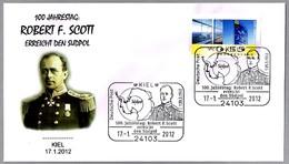 100 Años ROBERT F. SCOTT En El POLO SUR. Kiel 2012 - Polar Exploradores Y Celebridades