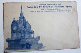 CPA Précurseur Exposition Universelle De 1900 Pavillon De La Maison Mercier Champagne Epernay - Exhibitions