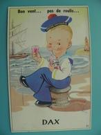 ST/56- 40 - DAX -voilier, Phare, Marin Buvant Sa Grenadine  - Illustrateur Henry - Dax