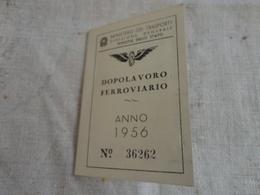 TESSERA DOPOLAVORO FERROVIARIO CON MARCHE-1956 - Abbonamenti