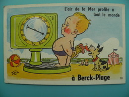 ST/58- 62 - BERCK Plage - Balance Regime Chien Gourmand - Illustrateur BOZZ - Berck