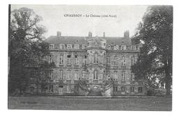 80/ SOMME... CHAUSSOY. Le Château ( Côté Nord) - Other Municipalities
