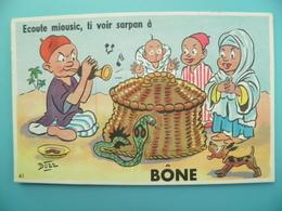 ST/102- Algérie - BÔNE - Charmeur De Serpent - Illustrateur BOZZ - Envoi Militaire Avant 1962 - Annaba (Bône)