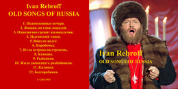 Superlimited Edition CD Ivan Rebroff. OLD SONGS OF RUSSIA I - Country & Folk