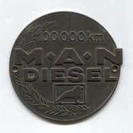 MAN DIESEL 100000km - Germany, Industrial Vehicles, Truck, Camion, Insignia, Plaque, Badge, Abzeichen, Diameter: 85mm - Camions