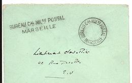 Guerre 14 18 MARSEILLE Bouches Du Rhône Griffe BUREAU Cal MILre POSTAL MARSEILLE + CAD Idem Dans Date   ...G - Marcophilie (Lettres)