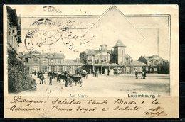 CARTOLINA CV2344 LUSSEMBURGO LUXEMBOURG La Gare, Stazione Bahnhof, 1901, Viaggiata Per L'Italia, Formato Piccolo, Franco - Lussemburgo - Città