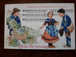 L14/44 Carte Publicitaire Cacao Bensdorp. Savez Vous Planter Les Choux - Advertising