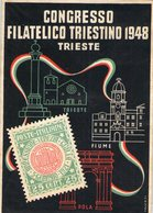 CONGRESSO FILATELICO TRIESTINO 1948 AMG FTT TRIESTE FIUME POLA - Francobolli (rappresentazioni)