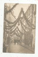 Cp , Carte Photo, , à Identifier , Vierge ,rue Décorée - Postcards