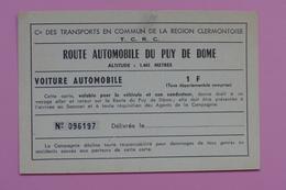 TICKET DE TRANSPORT DE LA T.C.R.C - ROUTE AUTOMOBILE DU PUY DE DOME - Titres De Transport