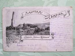 Salutari Din Campina  1901 . Rare - Roumanie
