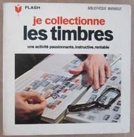 MARABOUT FLASH 1964 JE COLLECTIONNE LES TIMBRES - Sonstige Bücher