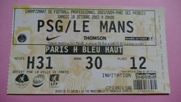Ticket D'entrée Championnat De Football Professionnel 2003/2004 Parc Des Princes PSG/LE MANS - Tickets - Entradas