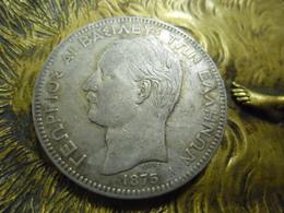 GRECE ECU 5 DRACHMES 1875 A GEORGE 1er @ Argent 25 Gr. à 90 % - 2 Photos - Grèce