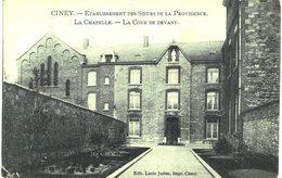CINEY  Etablissement Des Soeurs De La Providence   La Chapelle -la Cour Devant. - Ciney