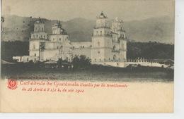 GUATELAMA - La Cathédrale Lézardée Par Les Tremblements Du 23 Avril 1902 - Guatemala