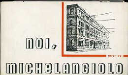 """V3 NOI """" MICHELANGIOLO """" 1972 - 73  FOTO E NOMI DEGLI ALUNNI (  Istituto Tecnico Commerciale Via Cavour 258 Di Roma ) - Diplomi E Pagelle"""