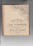RT32.060 CARTE ROUTIERE TOILEE DE LA FRANCE  PARIS1843. DRESSEE SPECIALEMENT POUR TOUS LES GUIDES DU VOYAGEUR - Cartes Routières