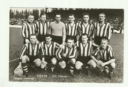 """** F.C.  MALINOIS             .** -DIVISION D'HONNEUR  """" ERE  DIVISIE -1952-53 """"-- - Mechelen"""