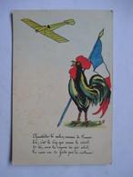 COQ  ET  AVION  -  CHANTECLER  TE SALUE OISEAU DE FRANCE .....           TTB - Patriotiques
