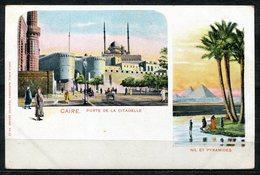CARTOLINA CV2386 EGITTO EGYPT Il Cairo, Caire, Porte Del La Citadelle, Nil Et Pyramides, 1900, Viaggiata Per L'Italia, F - Cairo