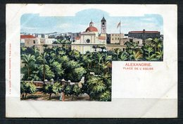 CARTOLINA CV2390 EGITTO EGYPT Alexandrie, Place De L'Eglise, Tipo Gruss Aus, 1900, Viaggiata Per L'Italia, Formato Picco - Alexandria