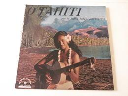 O Tahiti Par Le Ballet Polynésien Heiva -(Titres Sur Photos)- Vinyle 33 T LP - World Music