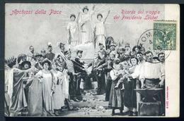Apoteosi Della Pace - Ricordo Del Viaggio Del Presidente Loubet - Viaggiata 1904 - Rif. 07648 - Eventi