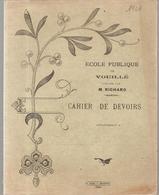 Cahier De Devoirs Ecole Publique De Vouillé Dirigée Par M. RICHARD De 1921 Cahier écrit - Protège-cahiers