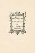 JEUX OLYMPIQUES - PROGRAMME XXe ANNIVERSAIRE DU RETABLISSEMENT DES JEUX OLYMPIQUES - 17 JUIN 1914 - STERN GRAVEUR PARIS - Autres