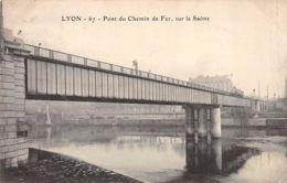 Lyon (69) - Pont Du Chemin De Fer Sur La Saône - Lyon