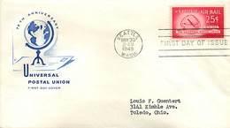USA - FDC  1949  -  UPU - 1941-1950
