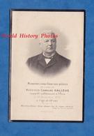 Faire Part De Décés - Monsieur Charles HALLEUX Né En 1830 Et Décédé En 1898 à SEDAN ( Ardennes ) - Avvisi Di Necrologio