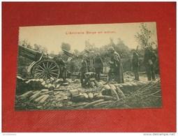 MILITARIA - Armée Belge - Guerre 14-18 - L' Artillerie Belge En Action - Oorlog 1914-18