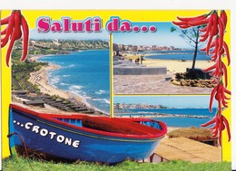 CARTOLINA SALUTI DA CROTONE - CALABRIA - 2009 - Saluti Da.../ Gruss Aus...