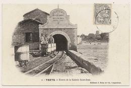 D13 . CPA . TRETS . MINES De La GRAND COMBE . Entrée De La GALERIE SAINT JEAN .  . TTB Animation ... - Trets