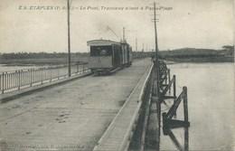 Etaples - Le Pont, Tramway Allant à Paris Plage - Etaples