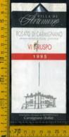 Etichetta Vino Liquore Vin Ruspo 1995 Villa Artimino Carmignano - Etichette