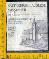 Etichetta Vino Liquore Sudtirol Kalterersee Auslese St. Paolo BZ - Altri