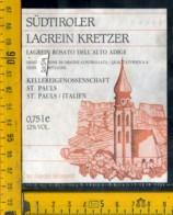 Etichetta Vino Liquore Sudtiroler Lagrein Kretzer Rosato St. Paolo BZ - Altri