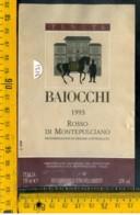 Etichetta Vino Liquore Rosso De Montepulciano 1993 Baiocchi - Altri