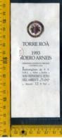 Etichetta Vino Liquore Toorre Roà 1993 Alba CN - Altri