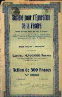 """VERVIERS  """"Société Pour L'épuration De La VESDRE Sa"""" - Action De 500 Fr (1929) - Azioni & Titoli"""