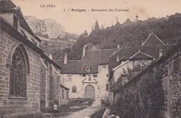 (39) LE JURA . POLIGNY . Monastère Des Clarisses - Poligny