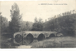 MERVENT . LE VIEUX PONT DES VALLEES  . CARTE NON ECRITE - France